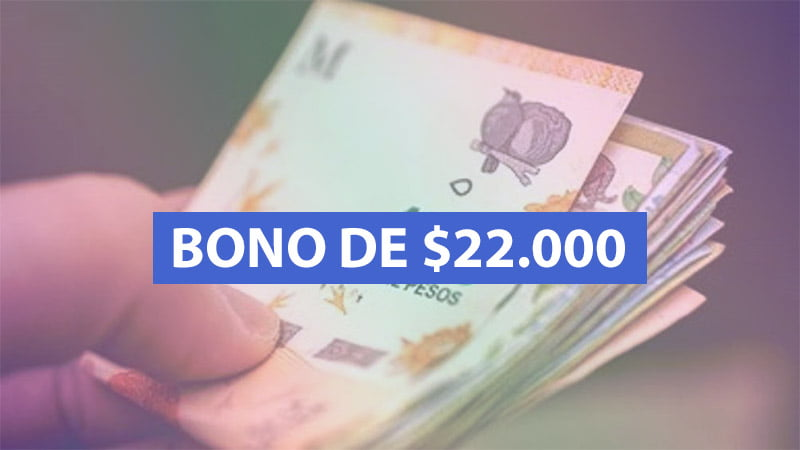 Bono de 22.000 pesos