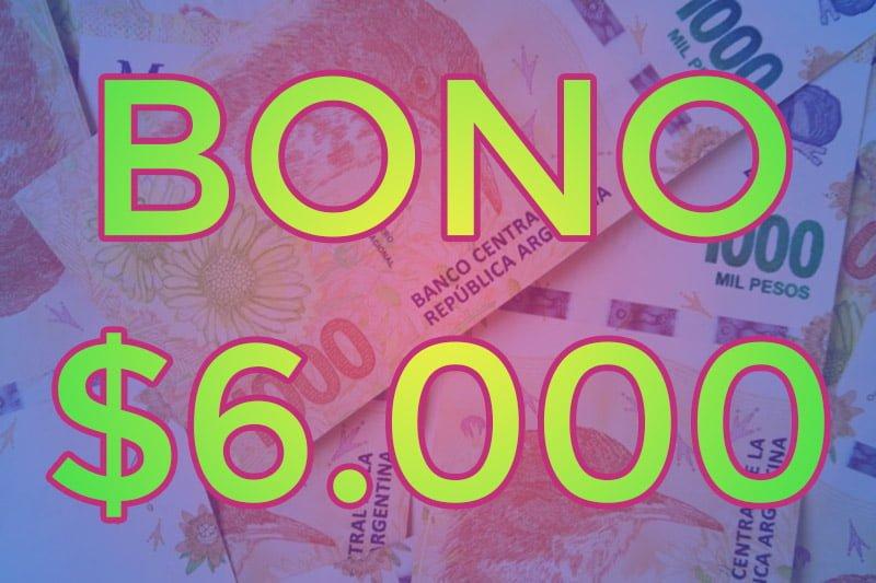Bono extraordinario de 6 mil pesos